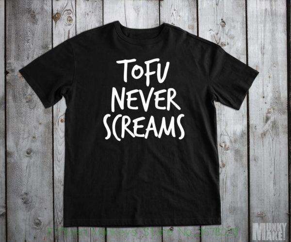 Plant Powered Tofu Never Screams Vegan T-Shirt